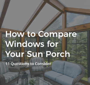 How to compare windows for your sun porch - 11 questions to consider